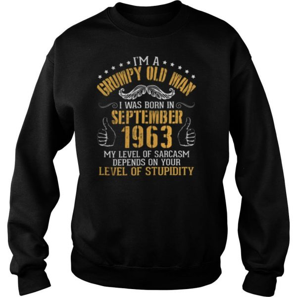 I'm A Grumpy Old Man I Was Born In September 1963 shirt