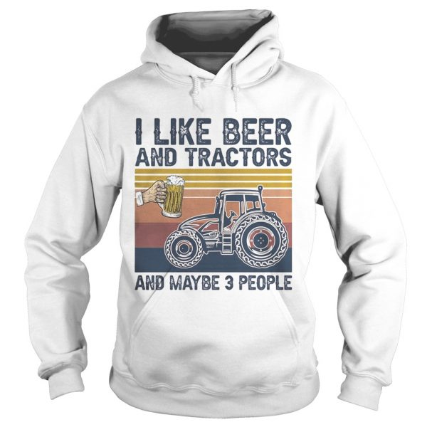 I like beer and tractors and maybe 3 people vintage retro  Hoodie