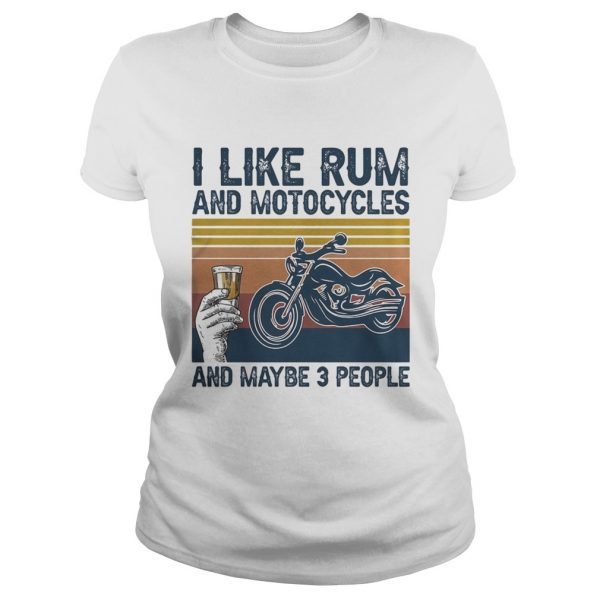 I like rum and motorcycles and maybe 3 people vintage retro  Classic Ladies