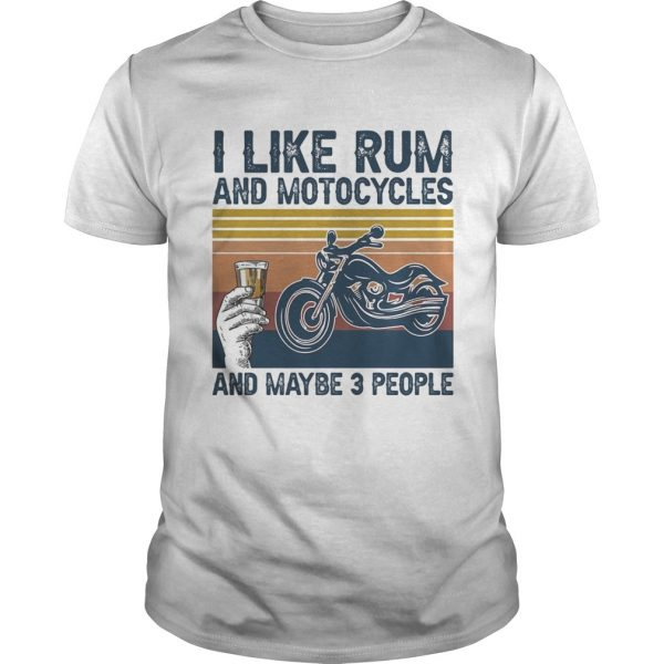 I like rum and motorcycles and maybe 3 people vintage retro  Unisex