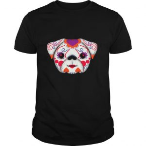 Skulls Señorita Pug Day Of The Dead Muertos shirt