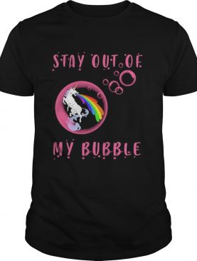stay out of my bubble unicorn lgbt shirt