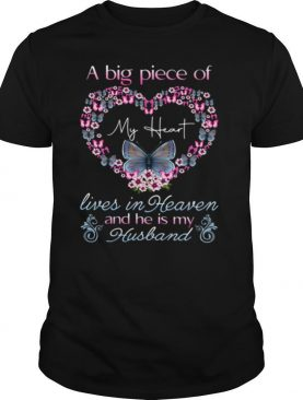 I Beg Piece Of My Heart Lives In Heaven Anh He It Me Husband shirt