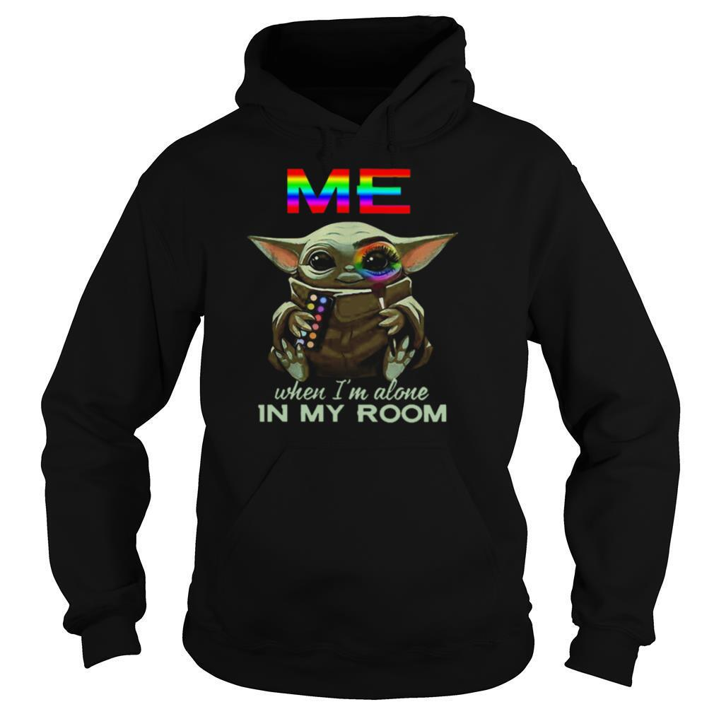 LGBT Me When Im Alone In My Room Baby Yoda shirt