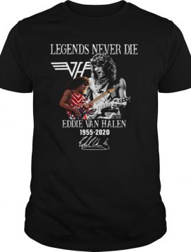Legends Never Die Eddie Van Halen 1955 2020 Signature shirt