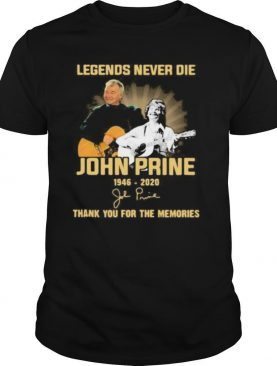 Legends never die john prince 1946 2020 thank you for the music and memories signature shirt