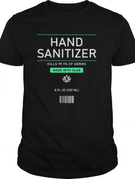 Pretend Hand Sanitizer Funny And Easy Halloween Costume 2020 shirt