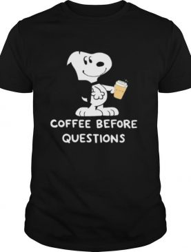 Snoopy coffee before questions shirt