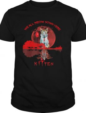 We All Meow Down Here Clown Cat Pennywise Kitten Moon Blood Halloween shirt
