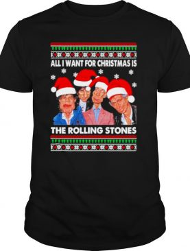 ALl I want for Christmas is The Rolling Stones 2020 Christmas ugly shirt