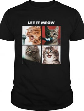 Cats Let It Meow The Beatles Let It Be shirt