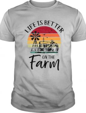 Life Is Better On The Farm shirt