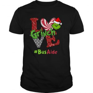 Love Grinch #BusAide Christmas shirt