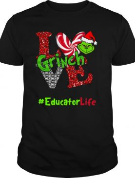Love Grinch Educator Life Christmas shirt