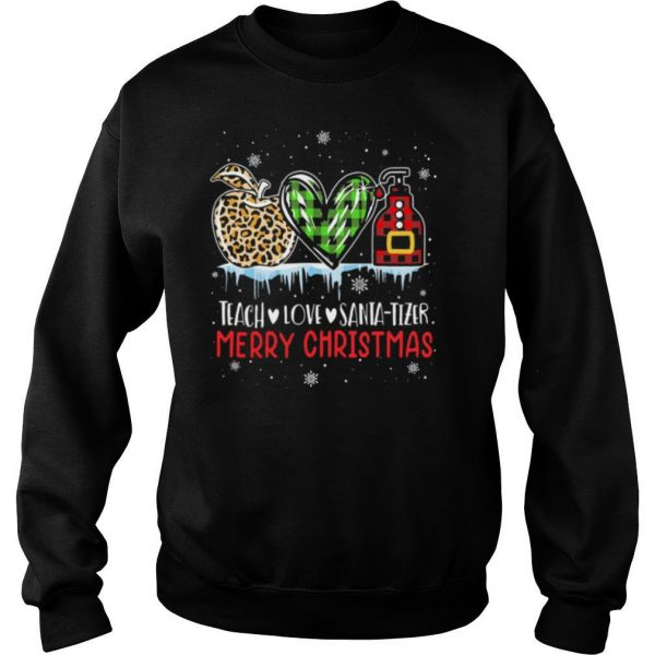 Teach Love Santa Tizer Merry Christmas shirt