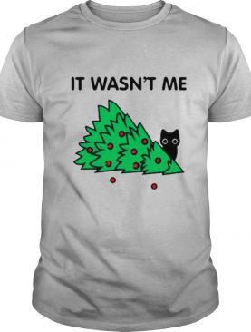 Cat pine tree It wasnt me Christmas shirt