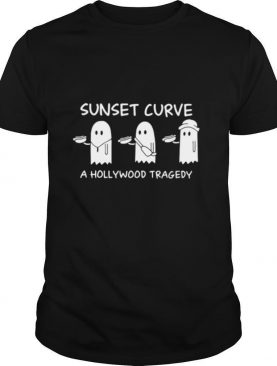Sunset Curve A Hollywood Tragedy shirt
