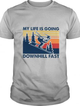 Vintage Skiing my life is going downhill fast shirt