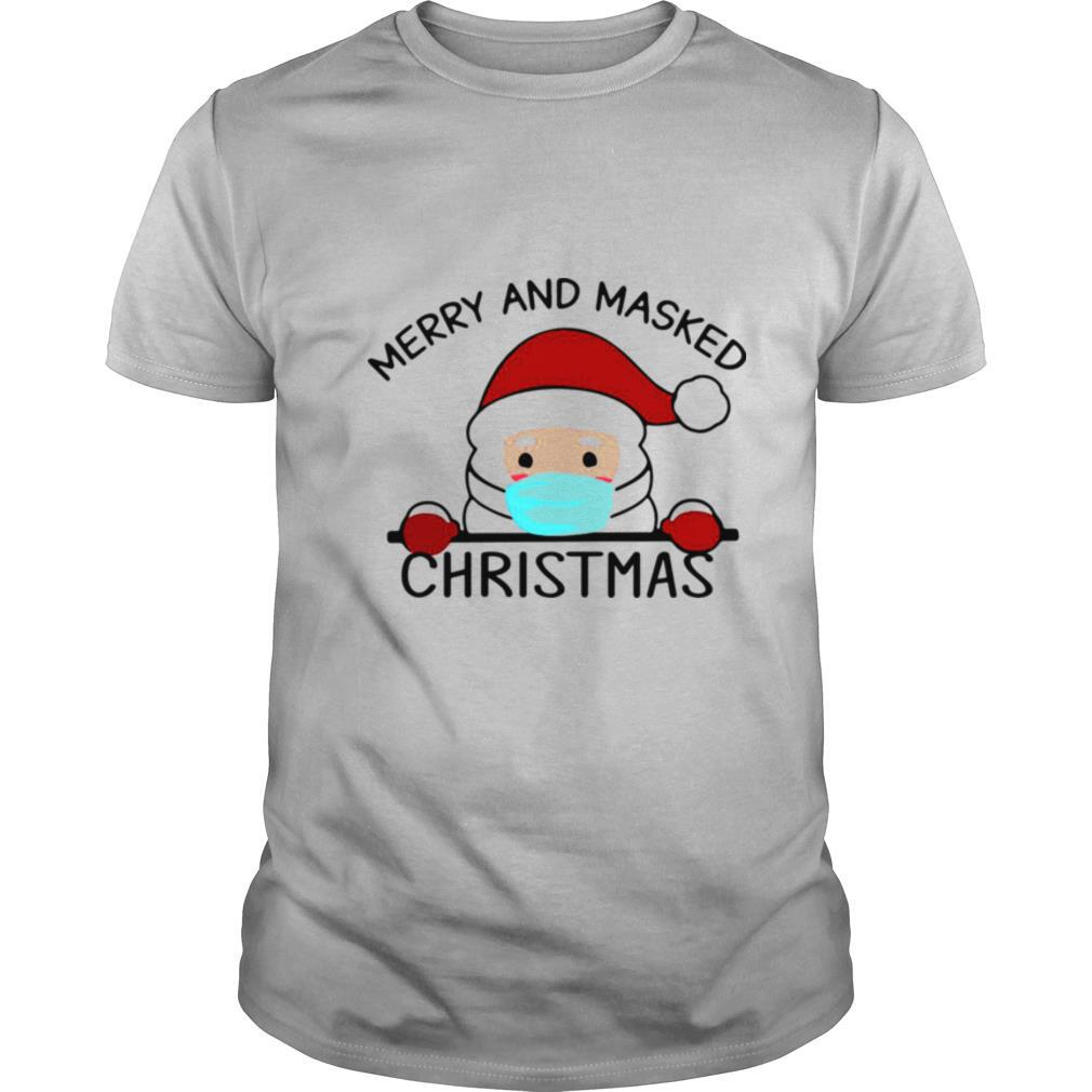face mask Merry and masked Christmas shirt