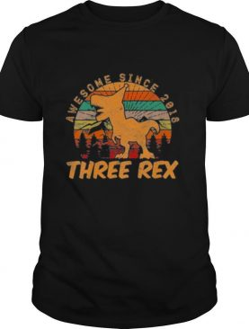 Awesome since 2018 three rex vintage shirt
