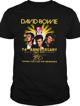 David Bowie 74th Anniversary 1947 2021 Thank You For The Memories Signature shirt