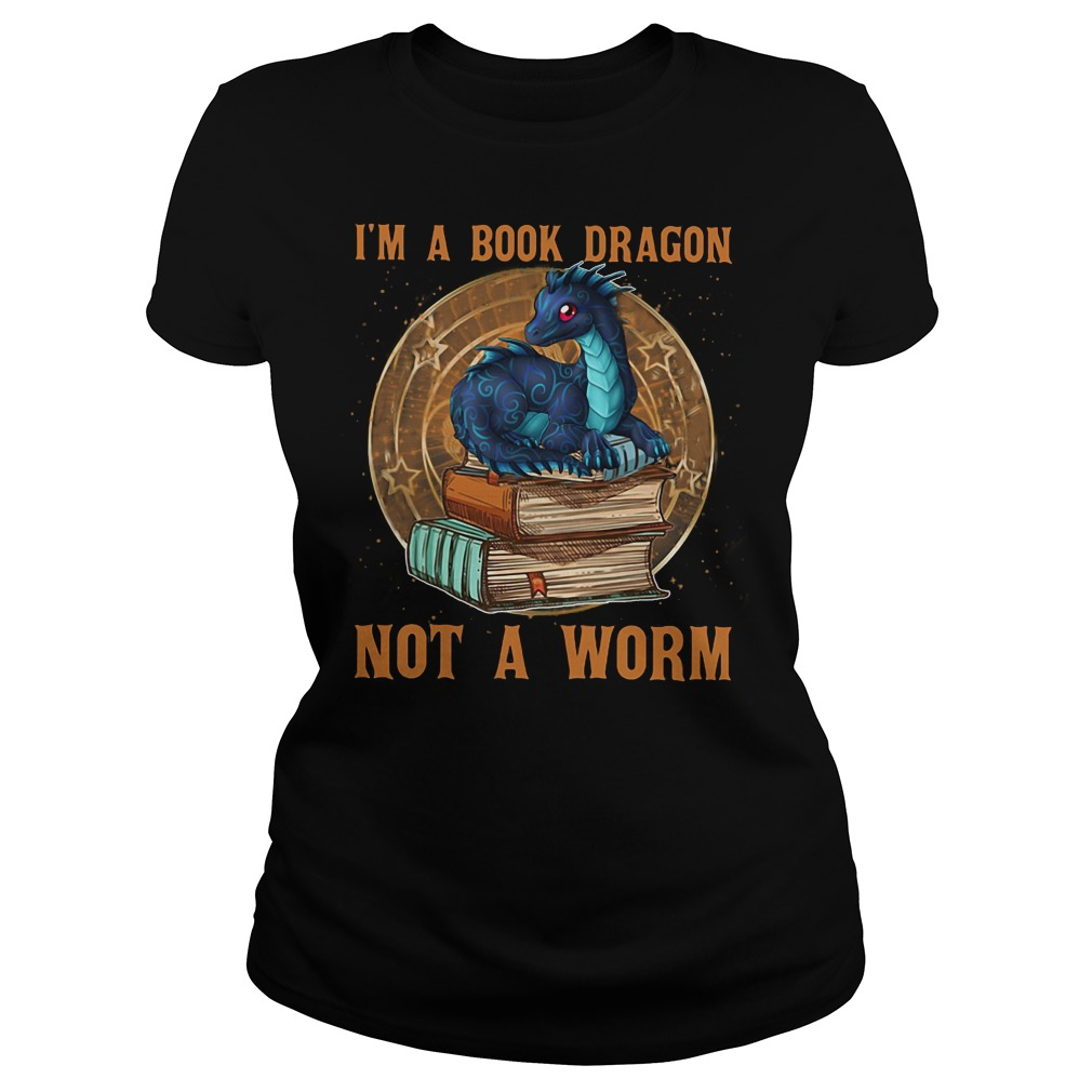 Im a book dragon not a worm  Classic Ladies