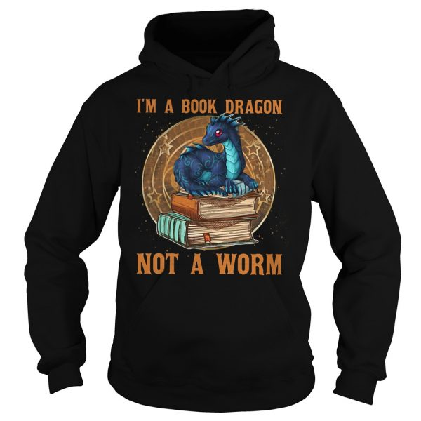 Im a book dragon not a worm  Hoodie