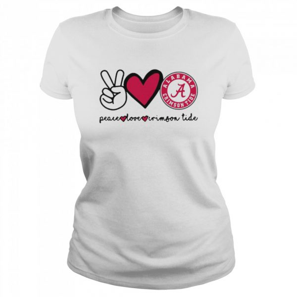 Peace Love And Alabama Crimson Tide Logo 2021  Classic Women's T-shirt