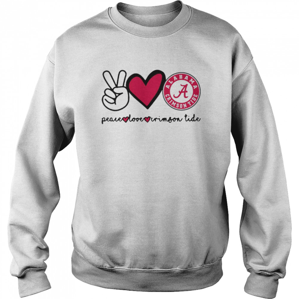 Peace Love And Alabama Crimson Tide Logo 2021  Unisex Sweatshirt