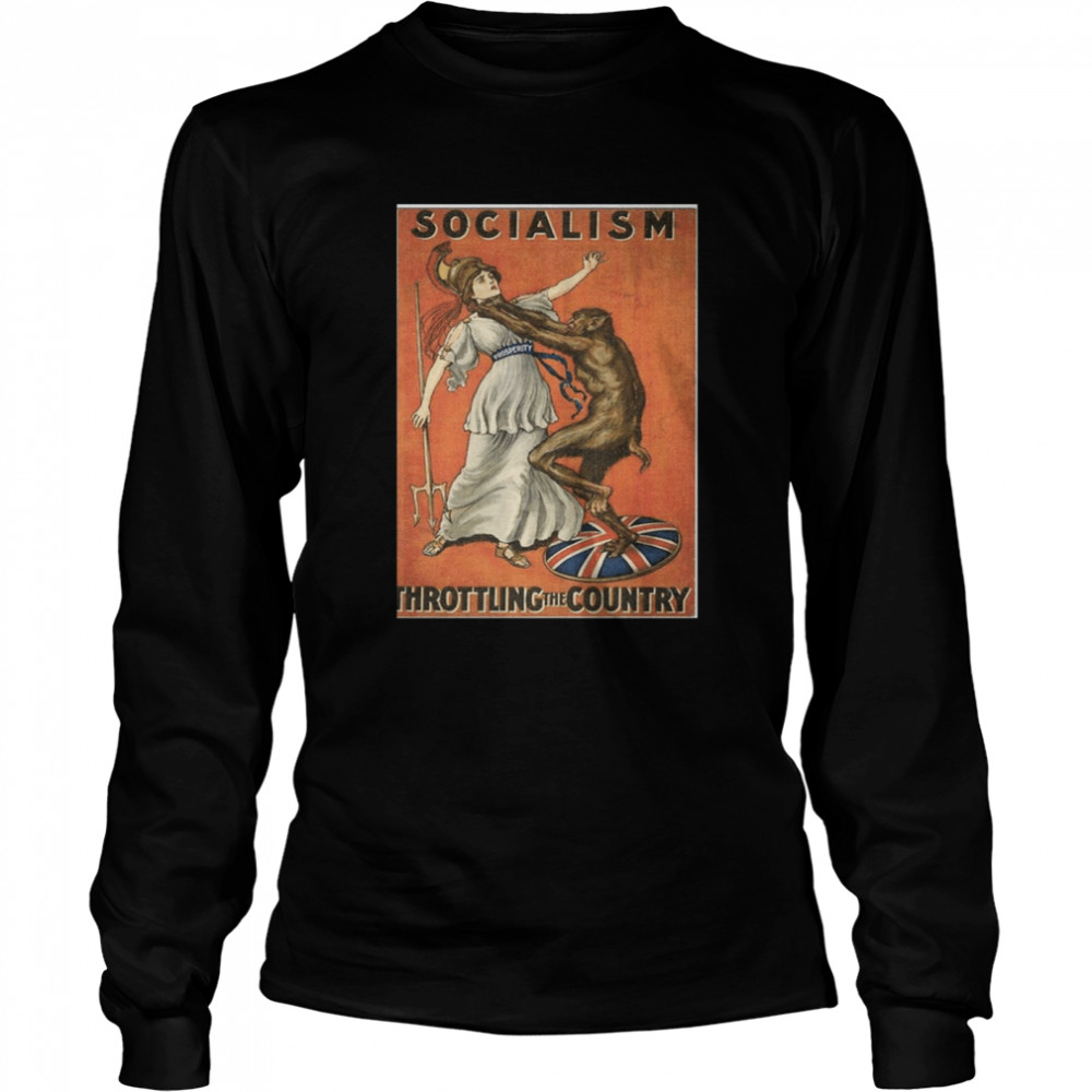 Socialism Throttling The Country  Long Sleeved T-shirt