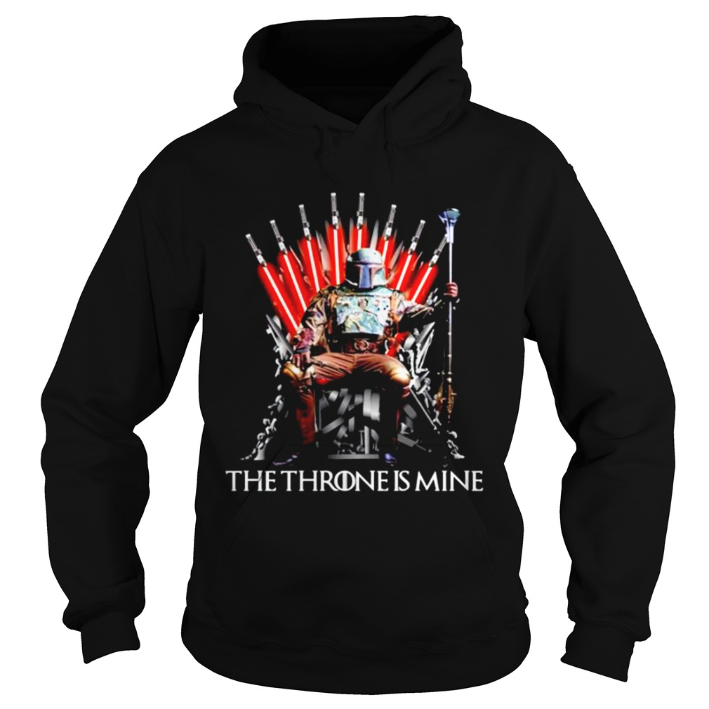 Star Wars Boba Fett the throne is mine Game of Thrones  Hoodie