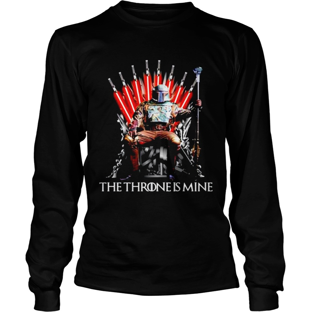 Star Wars Boba Fett the throne is mine Game of Thrones  Long Sleeve