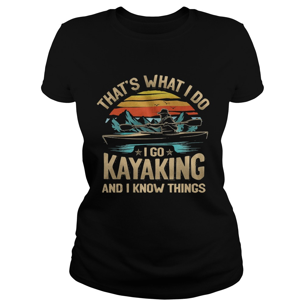 Thats what I do I go kayaking and I know things vintage  Classic Ladies