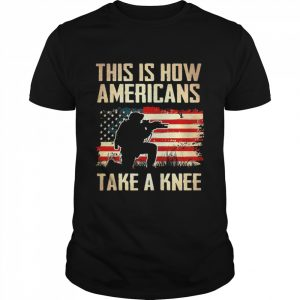 Veteran This Is How Americans Take A Knee  Classic Men's T-shirt