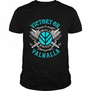 Victory Or Valhalla Shield Maiden  Classic Men's T-shirt