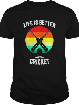 Vintage Life is Better with cricket shirt