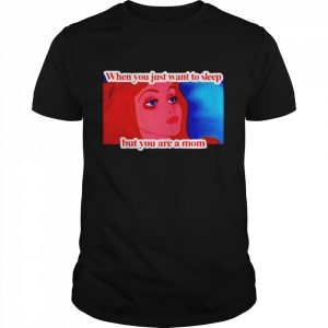 When you just want to sleep but you are a mom  Classic Men's T-shirt